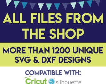 All Files in the Shop svg, dxf format - Big sale svg bundle - SVG Files for Silhouette - All shop svg, dxf big sale - svg files for cricut