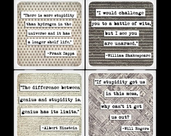 ChicalooKate Brilliant, Stupid Quotes Ceramic Coaster Set