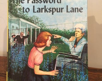 1933 The Password To Larkspur Lane/Nancy Drew Mystery Stories by Carolyn Keene