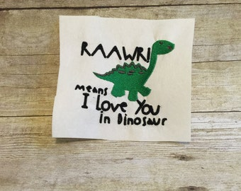 Raawr means I Love You In Dino Embroidery design