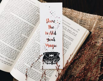 Show The World Your Magic-Bookmark