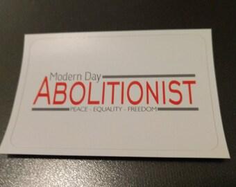 Modern Day Abolitionist Sticker