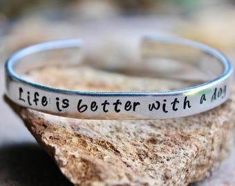 Dog Lover Gift, Dog Bracelet, Life's better with a dog, Paw Print bracelet, Paw Print Jewelry, Pawprint Bracelet, Dog Bracelet, Dog Cuff
