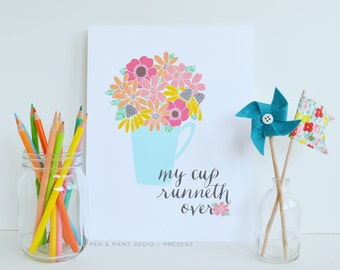 My cup runneth over Psalm 23 Color Version, spring art, Quote, Floral, Inspiration, Inspiring Quote, bible verse, Spring Print, Flower vase