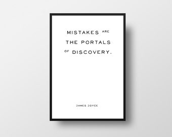 Mistakes Quote, James Joyce, Inspirational Quote, Mistakes are, the portals, of discovery, Books, Inspiring, Literature, Typographic
