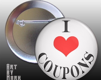 Pin Back Button I Heart Coupons