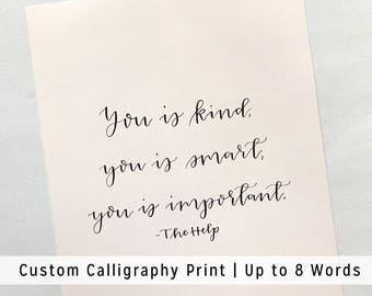 Custom Calligraphy Print | Up to 8 words | Personalized Quote in Modern Calligraphy for Wall Art | Bible Verse Print, Baby Room Art