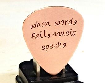 When Words Fail Music Speaks copper guitar pick - GP500-1