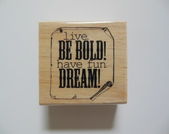 Inspirational Rubber Stamp - Three Ring Circus Collection - Wood Mounted Rubber Stamp