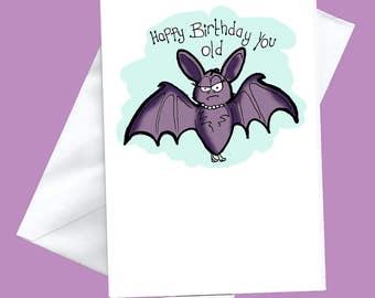 Happy birthday you old bat, birthday card, funny greeting cards, funny greeting card, funny birthday card, funny birthday cards