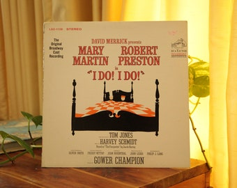 I Do! I Do! Record, Vintage 1966 LP Album, Mary Martin & Robert Preston Original Broadway Cast Recording, Musical Soundtrack Engagement Gift