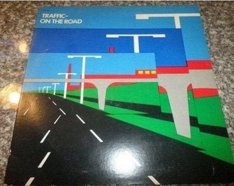 Vintage 1973 Vinyl LP Record Traffic On the Road Very Good Condition 6748