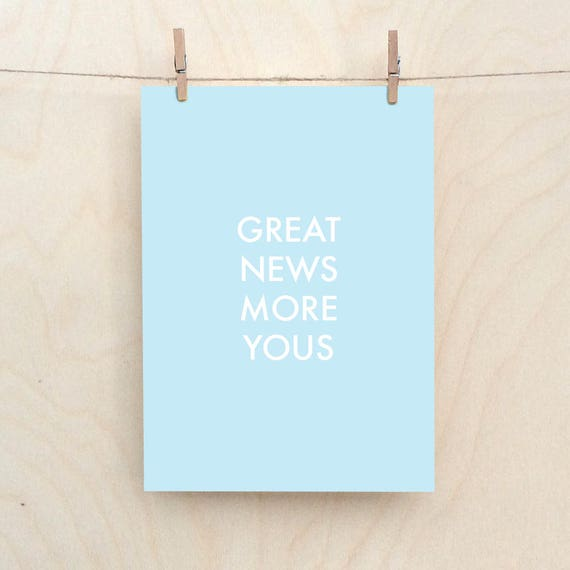 Great News More News Card, Funny Baby Card, Funny boy card,