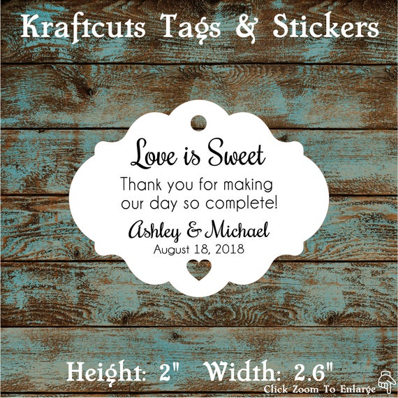 Love is Sweet Personalized Wedding Reception Favor Tags # 608 - Quantity: 30 Tags