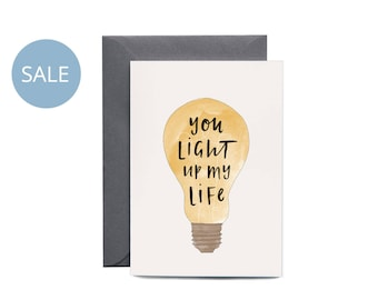 ON SALE! You Light Up My Life Greeting Card