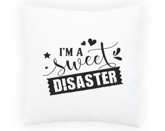 Sweet Disaster Pillow Cushion Cover s260p