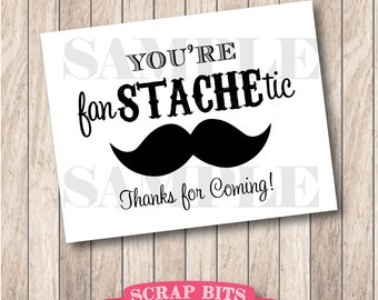 You're Fan-STACHE-tic Mustache Party Sign, Little Man Party Sign . Instant Download Printable