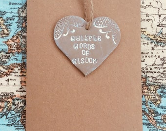 Whisper words of wisdom' keepsake clay card