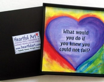 WHAT Would YOU DO Inspirational Quote Motivational Print Positive Thinking Encouragement Family Friends Heartful Art by Raphaella Vaisseau