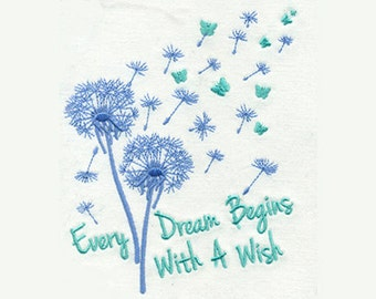 Delicate Dandelion & Butterfly Design - Every Dream Begins with a Wish - Embroidery Design - Instant Digital Download