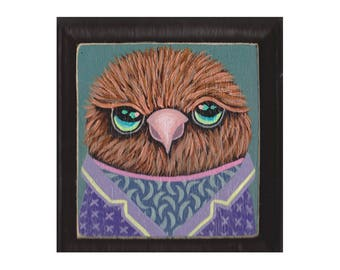 Original Painting- Brown Tweety #27 - bird with clothes - SPECIAL 3 for 88 (read description for details) artist Marisa Ray