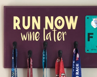 Run Now Wine Later, Running Medal Holder Race Bib Display, Ready to Ship