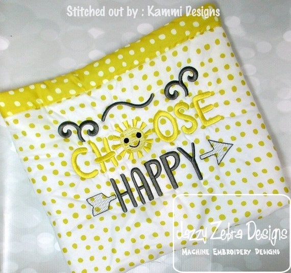 Choose Happy Saying embroidery design - saying embroidery design - sun embroidery design - summer embroidery design - inspirational