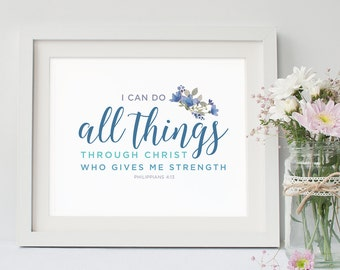 Philippians 4:13, Instant Download, Bible Verse Wall Art, Scripture Print, DIY Printable, Christian Print, Printable Bible Verse