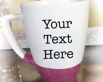 Customizable Coffee Mug/ Personalized Coffee Mug/ Glitter Coffee Mug