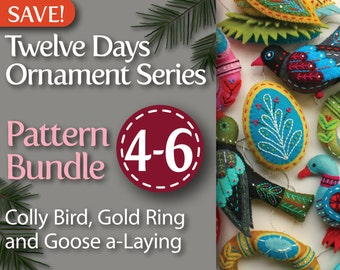 Twelve Days Series 4-6 PDF Pattern Bundle: Colly Bird, Gold Ring, and Goose a-Laying
