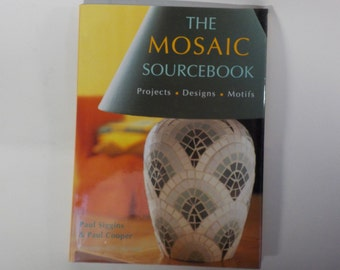 The Mosaic Sourcebook by Paul Siggins and Paul Cooper