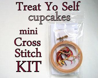 Cross Stitch Kit -- Treat Yo Self to a cupcake, beginner-intermediate Mini cross stitch DIY kit