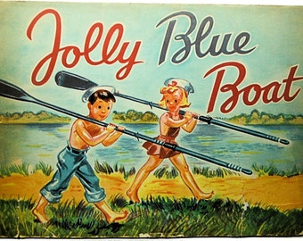 Jolly Blue Boat Children's Storybook ca. 1947 Scarce with Dust Jacket!
