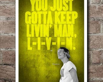 """Dazed And Confused """"L-I-V-I-N"""" Quote Poster (12""""x18"""")"""