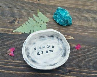 Carpe Diem Ceramic Ring Dish  Small Ceramic Ring Dish  Little Ceramic Dish  Ceramic Ring Holder Ceramic Jewelry Dish