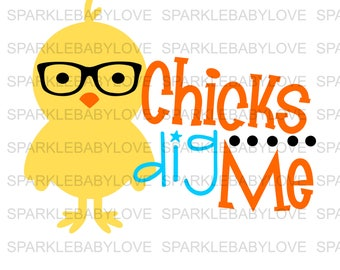 Chicks Dig me Iron On, Easter Iron on, Heat transfer Vinyl, Sublimation Transfer