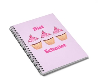 Funny Cute Women Gift For Her Foodie Food Lover Diet Schmiet Cupcake Blank Journal Spiral Notebook