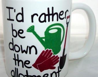 Id Rather Be Down The Allotment Coffee Tea Mug