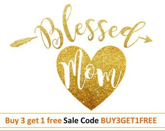 DIY Mothers Day Svg Blessed Mama svg Mom Svg Mothers Day shirt svg design Mum DXF PNG Mama cut file for Silhouette Vinyl files for cricut
