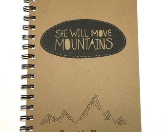 Journal, Writing Journal, She will Move Mountains, Notebook, Inspirational, Journal, gift, Diary, Sketchbook, Graduation Gift, Motivational