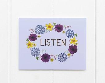 Listen Card / Encouragement / Affirmation Card / Yoga Card / Meditation Card / Watercolor Card / Greeting Card / Floral Card / Flower Card