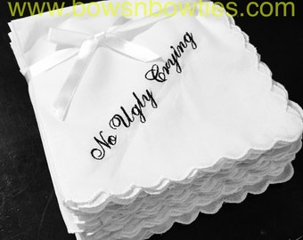 No Ugly Crying™ Handkerchief set of 5- Perfect Bridesmaid Gifts- Handmade Wedding Accessories- Wedding Keepsake