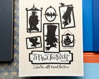 LETTERPRESS ART PRINT- A Mad Tea Party... we're all mad here. Lewis Carroll