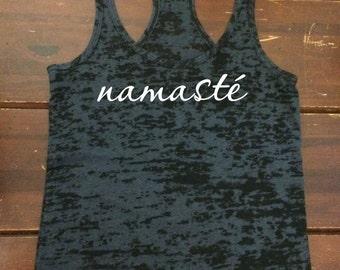 Namaste burnout tank, yoga top, racerback tank, workout tank