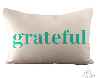Grateful - 12x18 Pillow Cover - Choose Your Fabric & Font Colour - White Linen or Ivory Hemp and Organic Cotton