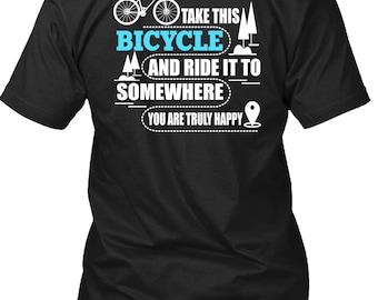 Take This Bicycle T Shirt, Being A Biker T Shirt