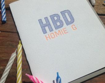 happy birthday card letterpress - HBD homie g