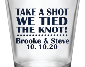 Wedding Favors   Shot Glasses - Take A Shot We Tied The Knot! New 2018 Design   Custom / Personalized Wedding Favor Ideas
