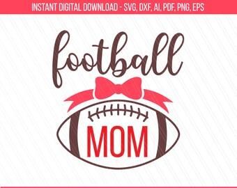 Football mom svg, Football mom, football svg, Football mama svg, Sport mom svg, Cricut, Silhouette, svg football - Svg, Dxf, Ai,Pdf, Png,Eps