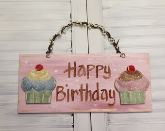 Cupcake Happy Birthday Hand Painted Wood Sign